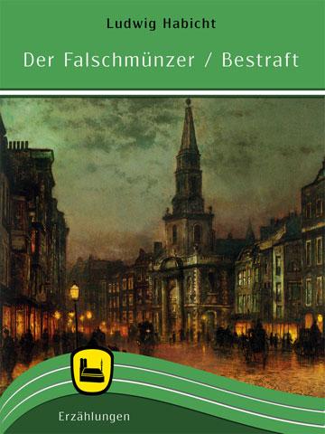 Falschmünzer / Bestraft
