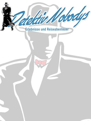 Detektiv Nobodys Erlebnisse und Reiseabenteuer