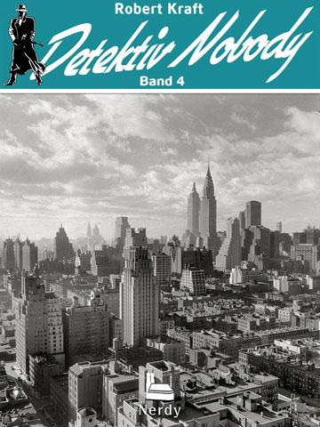 Detektiv Nobody - Band 4