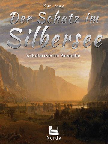 Der Schatz im Silbersee – säkularisierte Ausgabe